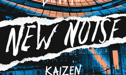 "KAIZEN MAKES NEW NOISE DEBUT ON ""SIX"""