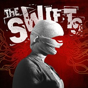 """The Swifts Drop New Album """"All Sunshine""""  Produced by Ahrue Luster (Ill Niño/Machine Head)"""