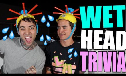 WET HEAD TRIVIA! (ft. Kian Lawley)