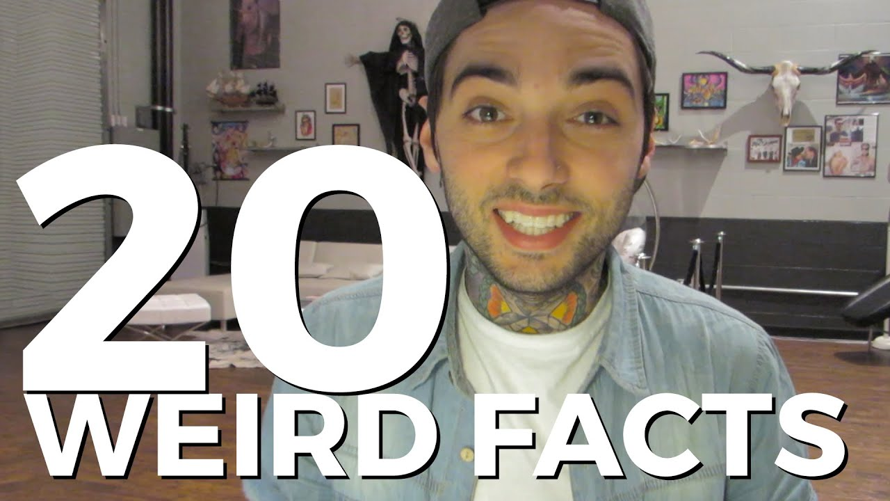 20 WEIRD FACTS ABOUT ME!
