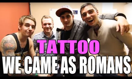 We Came As Romans TATTOO PARTY!