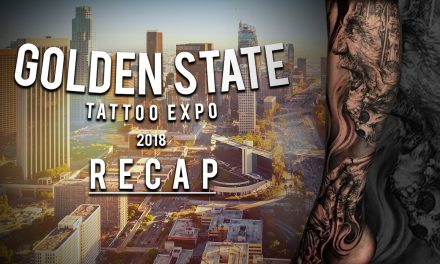 Golden State Tattoo Expo Recap