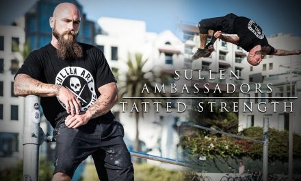 Sullen Ambassadors – Tatted Strength