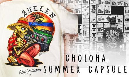 Choloha Capsule | Sullen Clothing