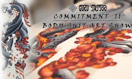 Guru Tattoo Body Suit Art Show | Commitment II – Part 2