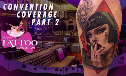 Tattoo Convention Coverage – Palm Trees and Tattoos | Part 2