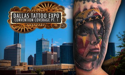 Tattoo Convention Coverage – Dallas Tattoo Expo | Part 1