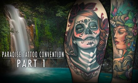 Tattoo Convention Coverage – Paradise Tattoo Convention | Part 1