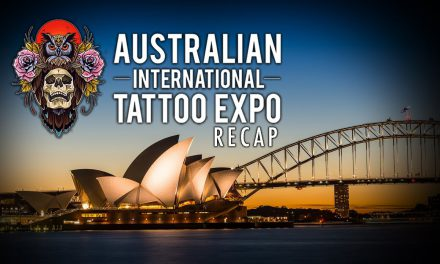 Tattoo Convention Coverage – Australian International Tattoo Expo | Recap