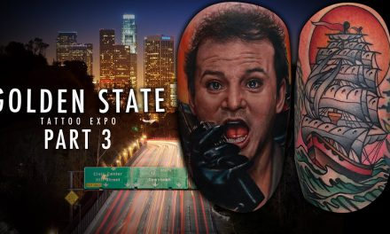 Golden State Tattoo Expo – Convention Coverage Pt. 3