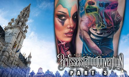 Brussels Tattoo Convention Coverage pt. 3 of 3
