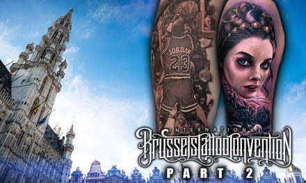 Brussels Tattoo Convention Coverage Pt. 2 of 3