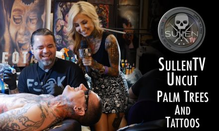Tattoo Bloopers – Sullen TV Uncut | Palm Trees and Tattoos