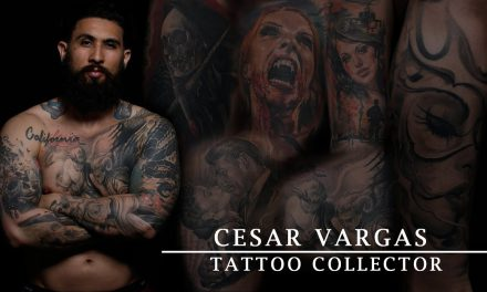 Tattoo Collector – Cesar Vargas