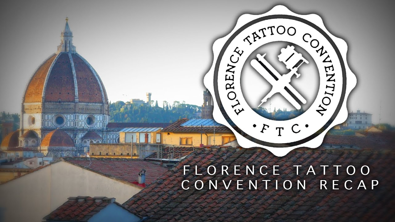 Florence Italy Tattoo Convention Recap