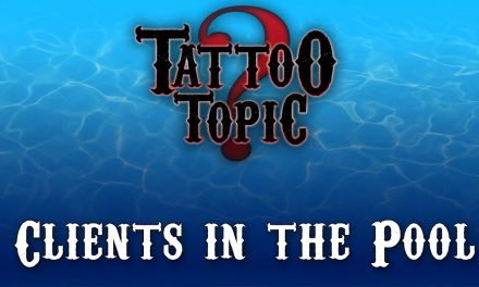Tattoo Topic – Clients in the Pool