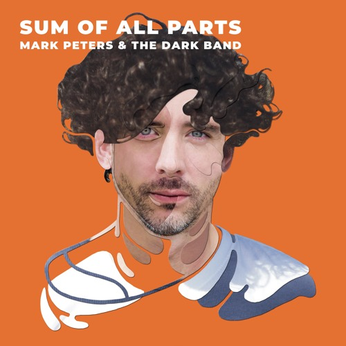 Mark Peters and The Dark Band – 'Sum Of All Parts' EP