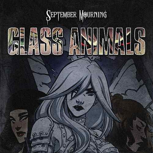 """SEPTEMBER MOURNING Release Official Music Video for New Single, """"Glass Animals"""""""