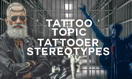 Biggest Untrue Stereotypes of Tattooers – Tattoo Topic