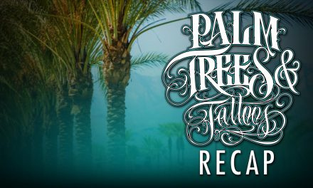 Palm Trees and Tattoo Convention Recap 2015