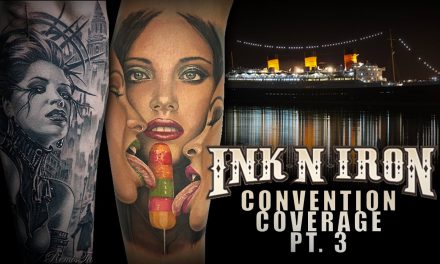 Tattoo Convention Coverage – Ink N Iron | Part 3