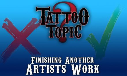 Tattoo Topic – Finishing Another Artist's Work