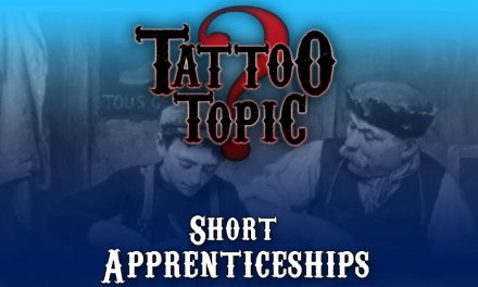 Tattoo Topic – Short Apprenticeship