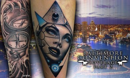 Tattoo Convention Coverage – Baltimore | Part 2 of 3