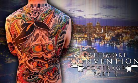 Tattoo Convention Coverage – Baltimore |  Part 1 of 3