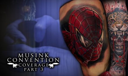 Tattoo Convention Coverage – Musink   Part 3 of 3