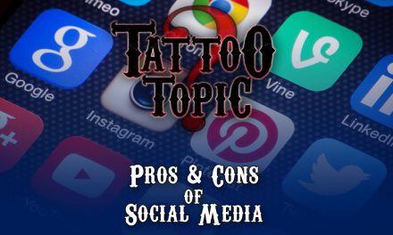 Tattoo Topic – Pros and Cons of Social Media