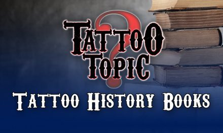 Tattoo Topic – Tattoo History Books