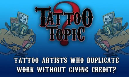 Tattoo Topic – Tattoo artists who duplicate work without giving credit?