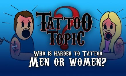 Tattoo Topic- Who is Harder to Tattoo Men or Women?