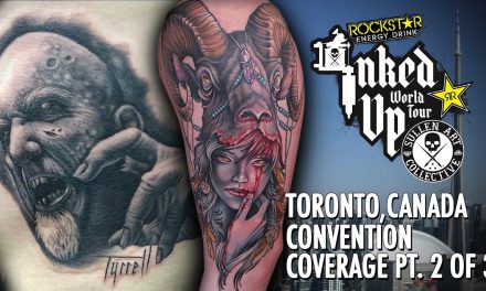 Rockstar Energy Inked Up Tour Tattoo Convention Coverage Toronto Canada part 2 of 3