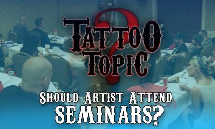 Tattoo Topic – Should Artists Attend Seminars?