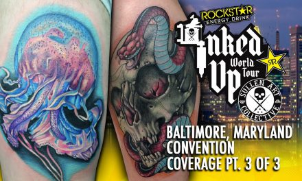 Rockstar Energy Inked Up Tour Tattoo Convention Coverage Baltimore part 3 of 3