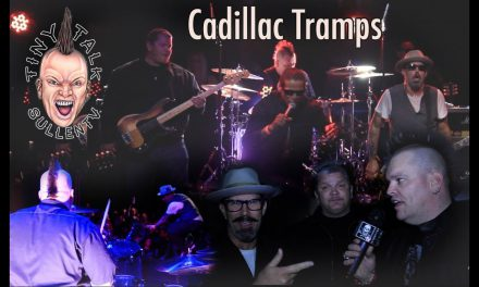 Tiny Talk – The Cadillac Tramps Show