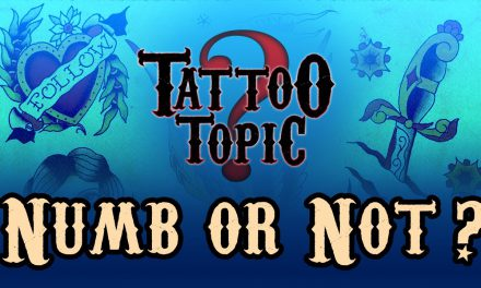Tattoo Topic – Numb or Not?