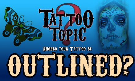 Tattoo Topic – Should you Outline your Tattoo?