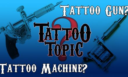 Tattoo Topic – Tattoo Gun or Tattoo Machine?