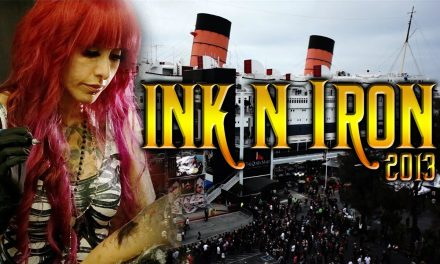 TATTOO CONVENTION COVERAGE – Ink n Iron 2013 part 1 of 3