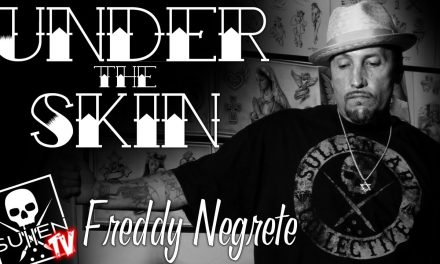 Under the Skin – Freddy Negrete