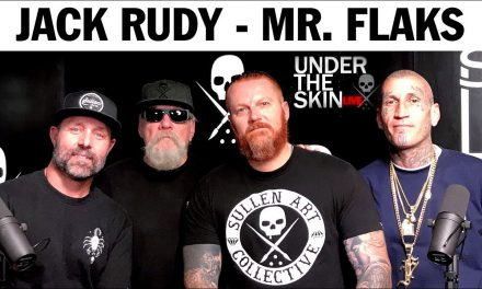 Jack Rudy Mr. Flaks – Under The Skin Podcast Ep.10 | SullenTV