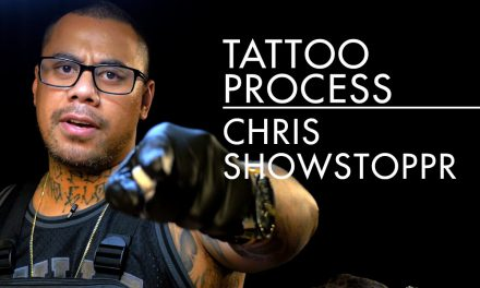 Tattoo Process – Chris Showstoppr