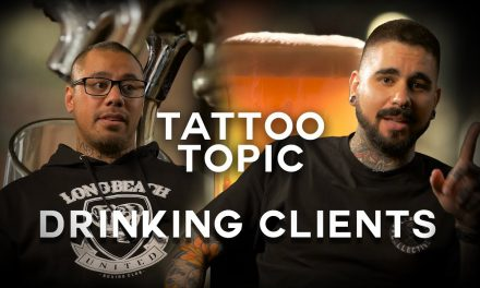 Tattoo Topic – Drinking Clients