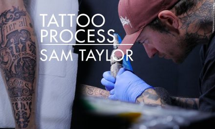 Tattoo Process – Sam Taylor