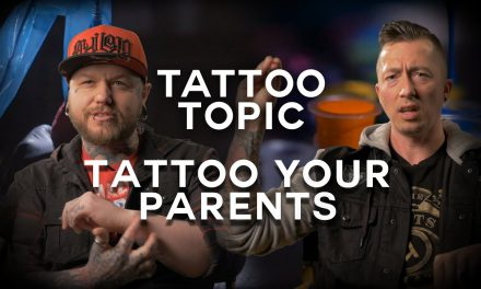 Tattoo Topic – Have you tattooed your parents
