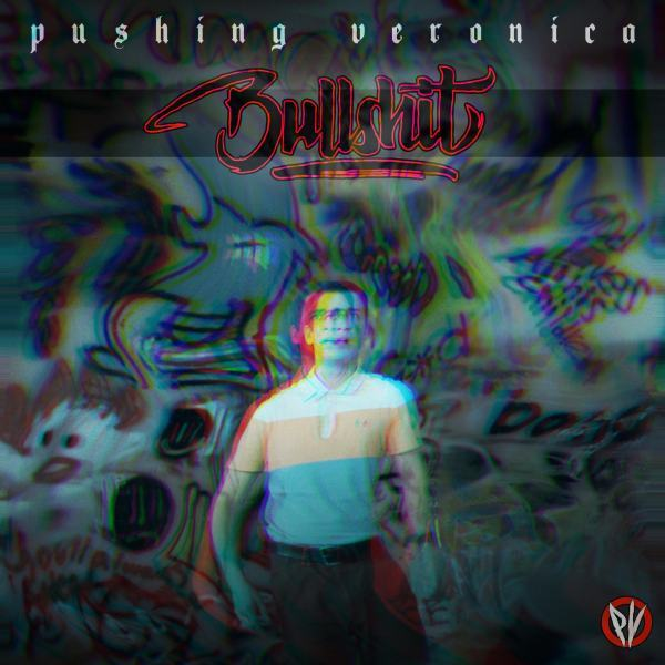 Pushing-Veronica-Bullshit-artwork