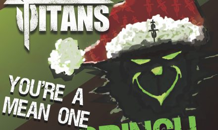 """SMALL TOWN TITANS' Viral Bluesy, Hard Rock """"You're a Mean One Mr. Grinch"""" Topping 2020 Christmas Playlists!"""